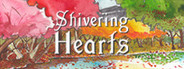 Shivering Hearts