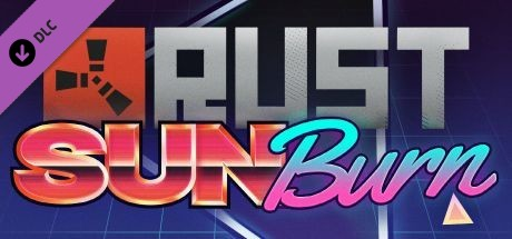 Rust - Sunburn Pack