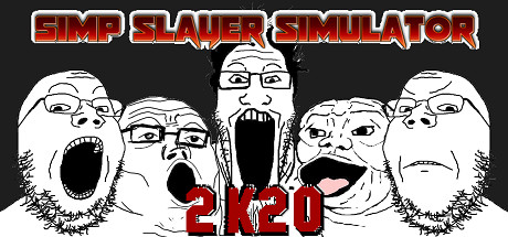 Simp Slayer Simulator 2K20 Cover Image