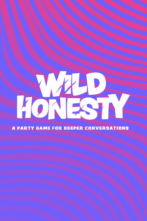 Wild Honesty: A party game for deeper conversations poster image on Steam Backlog