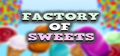 Factory of Sweets cover art