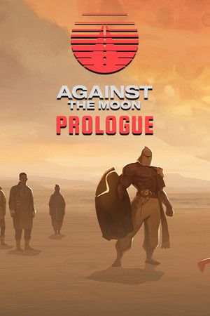 Against The Moon: Prologue poster image on Steam Backlog