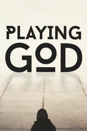 Playing God poster image on Steam Backlog