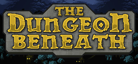 The Dungeon Beneath