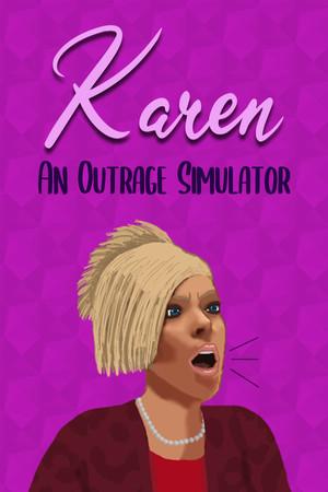 Karen: An Outrage Simulator poster image on Steam Backlog