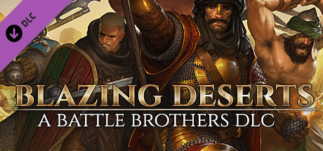 Battle Brothers - Blazing Deserts