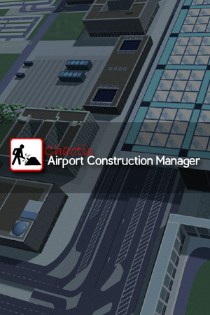Chaotic Airport Construction Manager poster image on Steam Backlog