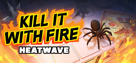 Kill It With Fire: HEATWAVE title thumbnail
