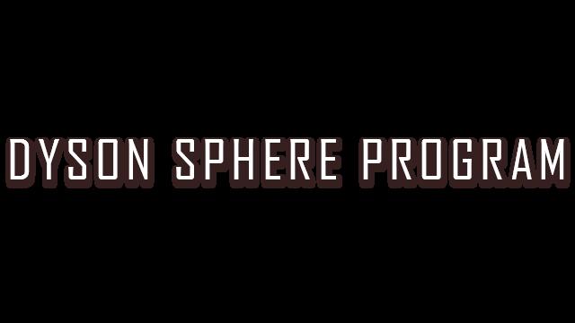 Dyson Sphere Program - Steam Backlog