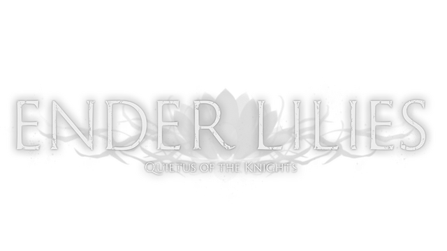 ENDER LILIES: Quietus of the Knights - Steam Backlog