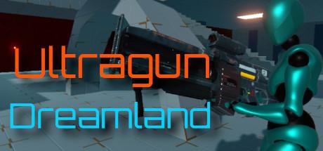 Ultragun Dreamland