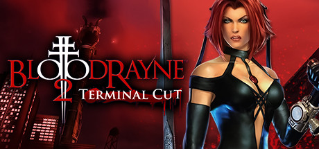 BloodRayne 2 Terminal Cut-CODEX