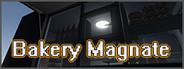 Bakery Magnate: Beginning