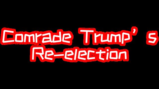 川建国同志想要连任/Comrade Trump's Re-election logo