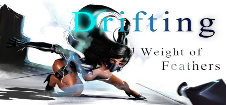 《Drifting : Weight of Feathers》 title thumbnail
