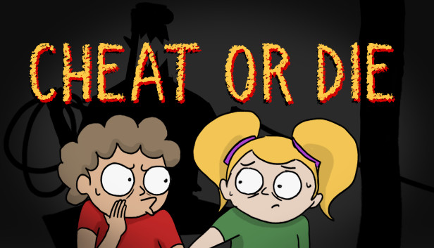 Cheat or Die