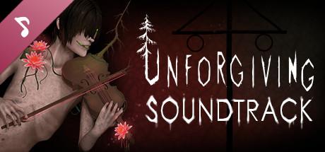 Unforgiving - A Northern Hymn Soundtrack