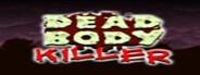 Dead Body Killer