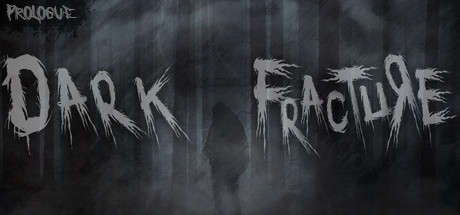 Dark Fracture: Prologue title thumbnail