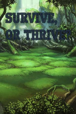 Survive or Thrive poster image on Steam Backlog