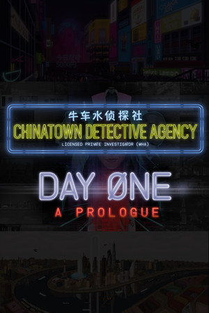 Chinatown Detective Agency: Day One poster image on Steam Backlog