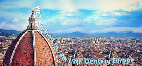 VR Travelling in 18th-19th Century Europe