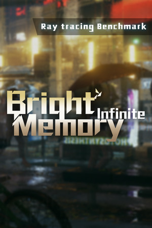 Bright Memory: Infinite Ray Tracing Benchmark poster image on Steam Backlog