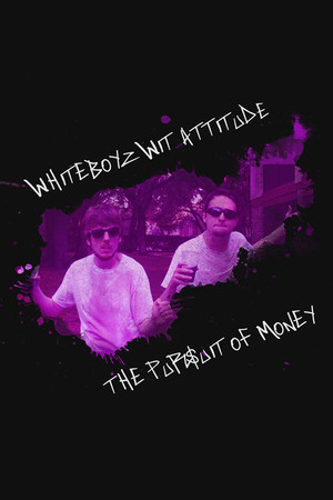 Whiteboyz Wit Attitude: The Pursuit of Money poster image on Steam Backlog