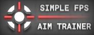 Simple FPS Aim Trainer