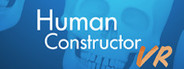 Human Constructor VR