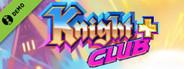 Knight Club + Demo