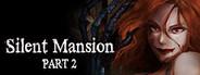 Silent Mansion : Summoner Part2