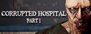 Corrupted Hospital : Summoner Part1
