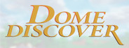Dome Discover