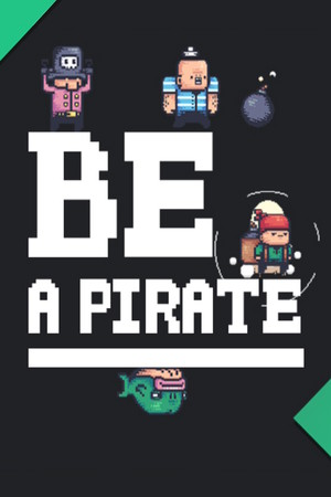 Be a Pirate poster image on Steam Backlog
