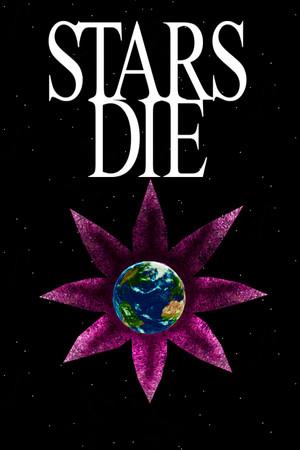 Stars Die poster image on Steam Backlog