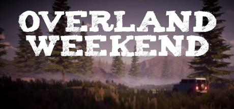 Overland Weekend
