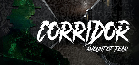 Corridor: Amount of Fear
