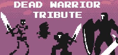 Dead Warrior Tribute cover art