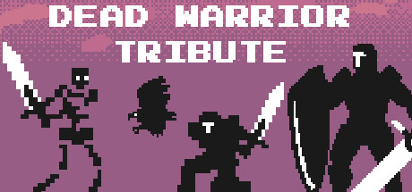 Dead Warrior Tribute