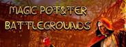 MAGIC POT&TER BATTLEGROUNDS