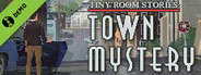 Tiny Room Stories: Town Mystery Demo
