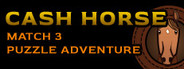 Cash Horse - Match 3 Puzzle Adventure