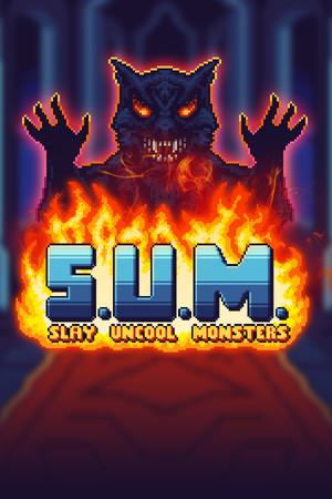 S.U.M. - Slay Uncool Monsters poster image on Steam Backlog