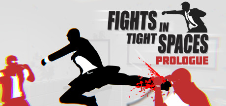 Fights in Tight Spaces (Prologue) title thumbnail