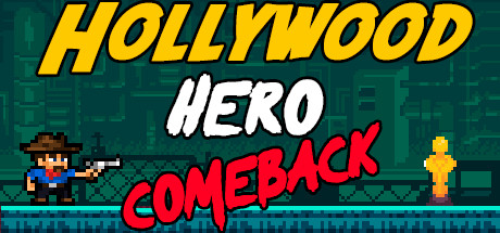 Hollywood Hero: Comeback