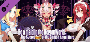 18+ Adult Only Content - ~Be a maid in the Demon World~ The Secret Café of the Demon Angel Hero.