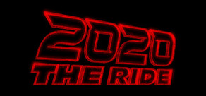 2020: THE RIDE