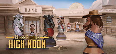 Chess Knights: High Noon cover art