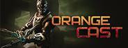 Orange Cast: Prologue
